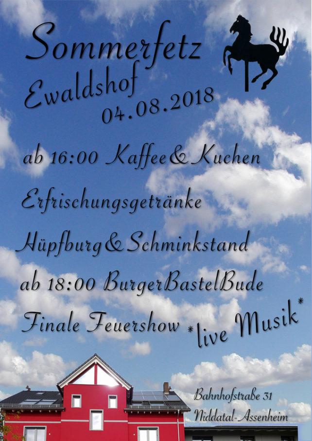 Sommerfetz, Ewaldshof, 04.08.2018 ab 16:00 Kaffee & Kuchenn. Erfrischungsgetränke, Hüpfburg & Schminkstand. Ab 18:00 BurgerBastelBude, Finale Feuerschow, Live-Musik