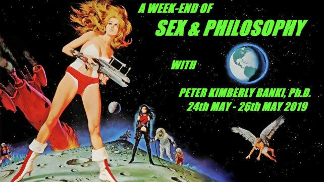 A Week-End of Sex & Philosophy